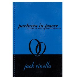 Stockroom Stockroom Books Partners in Power Living in Kinky Relationships by Jack Rinella
