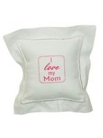 """I Love My Mom"" Pillow"