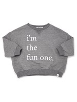 Oh Baby! Oh Baby! I'm The Fun One Long Sleeve Top