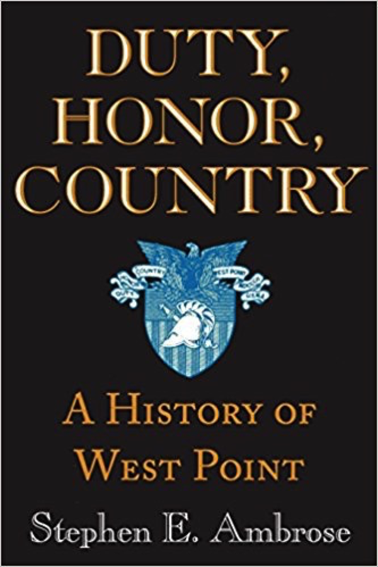 Duty, Honor, Country: A HIstory of West Point (Vintage)