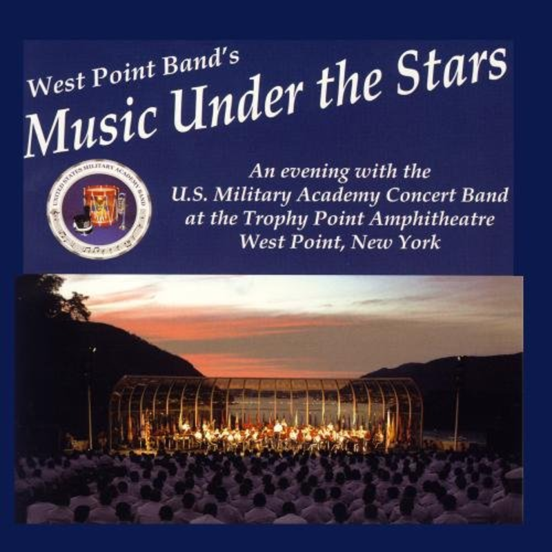 """West Point Band's """"Music Under the Stars"""" CD"""