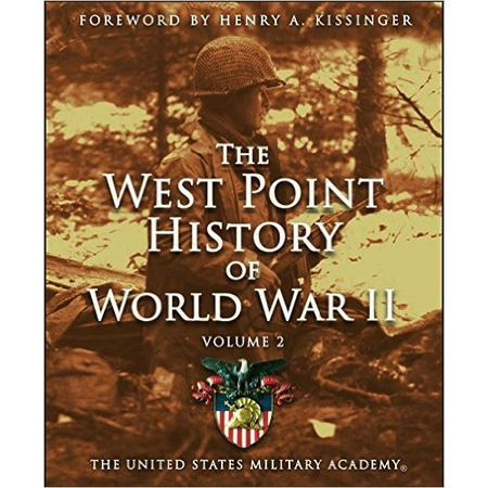 The West Point History of World War II: Volume II