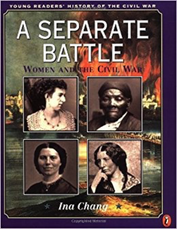 A Separate Battle: Women and the Civil War (Young Readers' History of the Civil War)