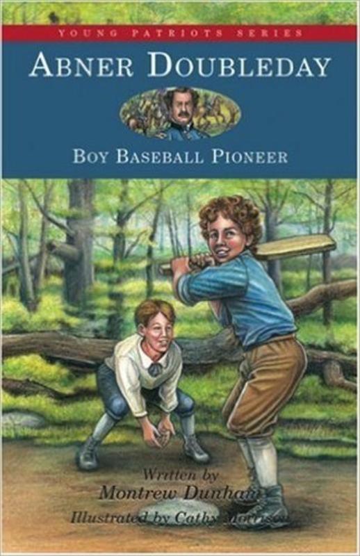 Abner Doubleday: Boy Baseball Pioneer (Hardcover)
