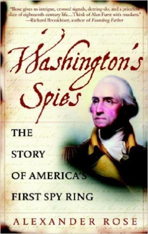 Washington's Spies: The Story of America's Spy Ring