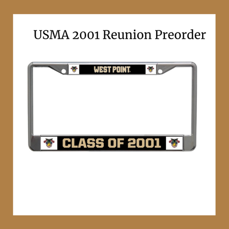 Preorder Reunion: West Point Class of 2001 License Plate Frame