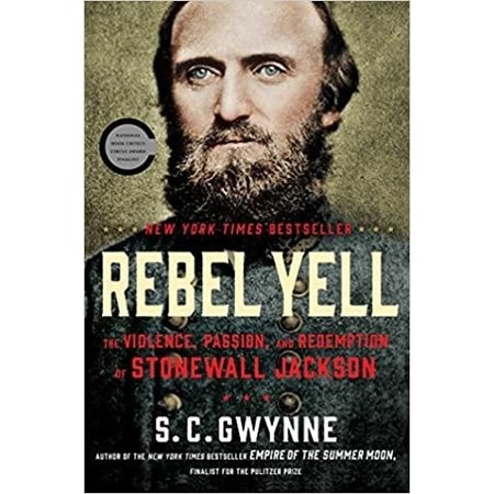 Rebel Yell: The Violence, Passion and Redemption of Stonewall Jackson (Vintage)