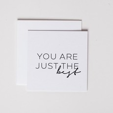 Wrinkle and Crease Paper Products You Are the Best - Mini Notecard