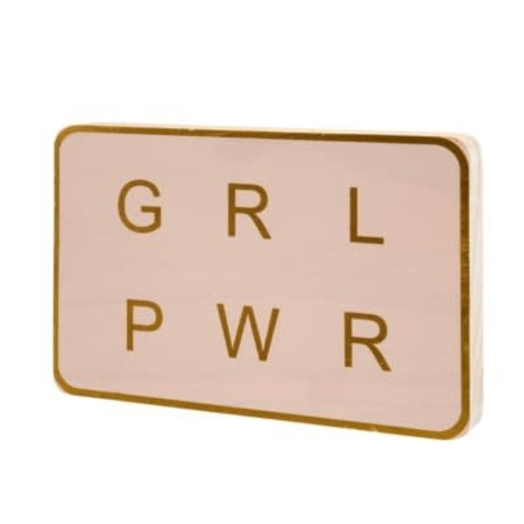 Indaba GRL PWR Standing Sign