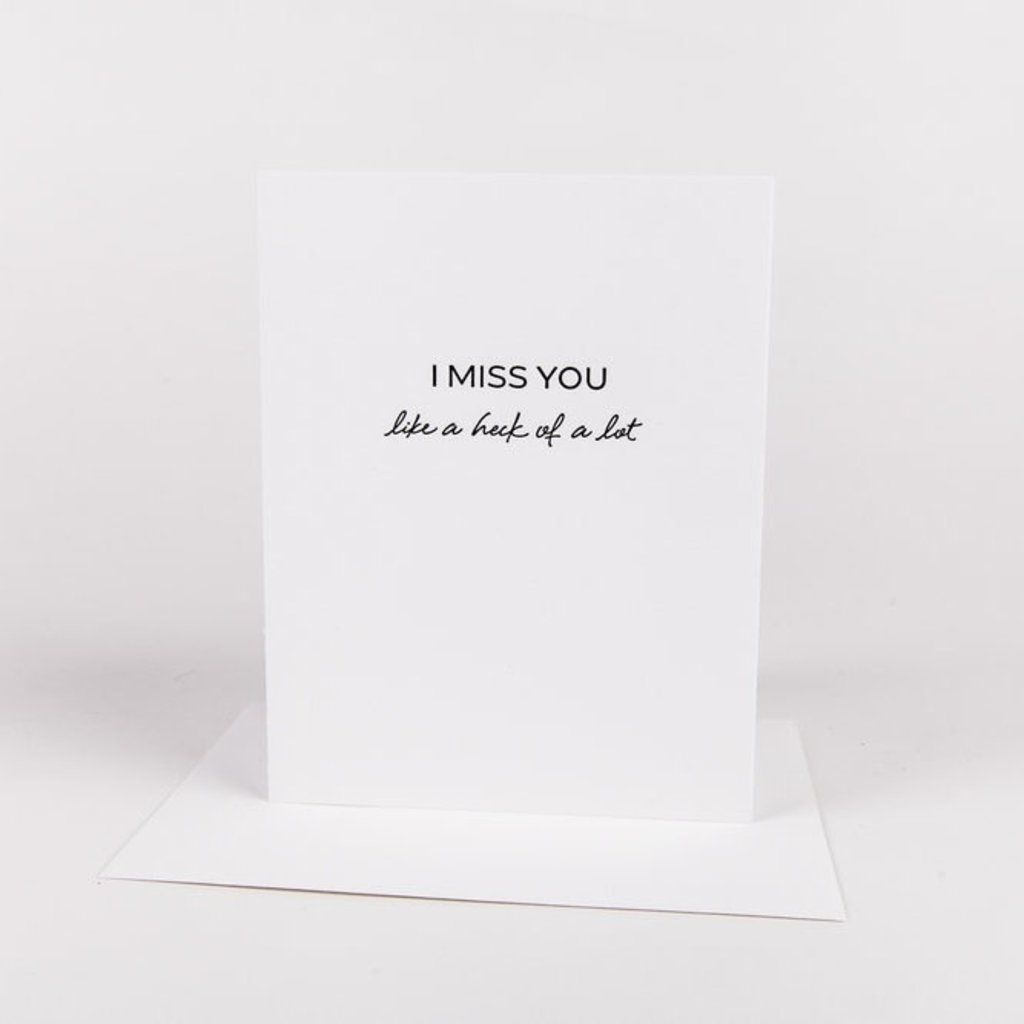 Wrinkle and Crease Paper Products Miss You - A Heck of A Lot Greeting Card