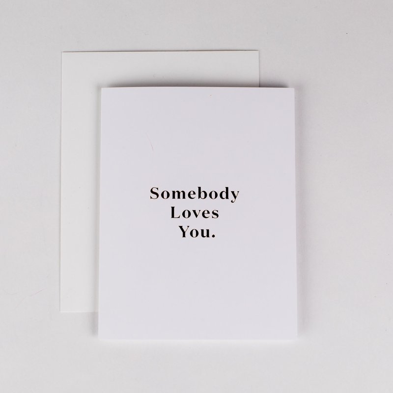 Wrinkle and Crease Paper Products Somebody Loves You Greeting Card
