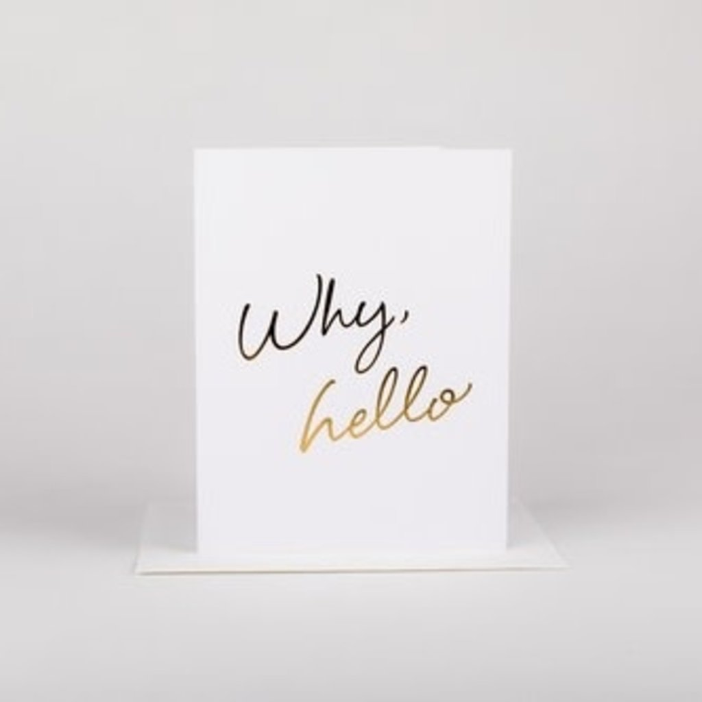 Wrinkle and Crease Paper Products Why Hello - Greeting Card