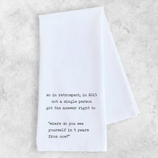 Dev D & Co. Where Do You See Yourself In 5 Years - Tea Towel