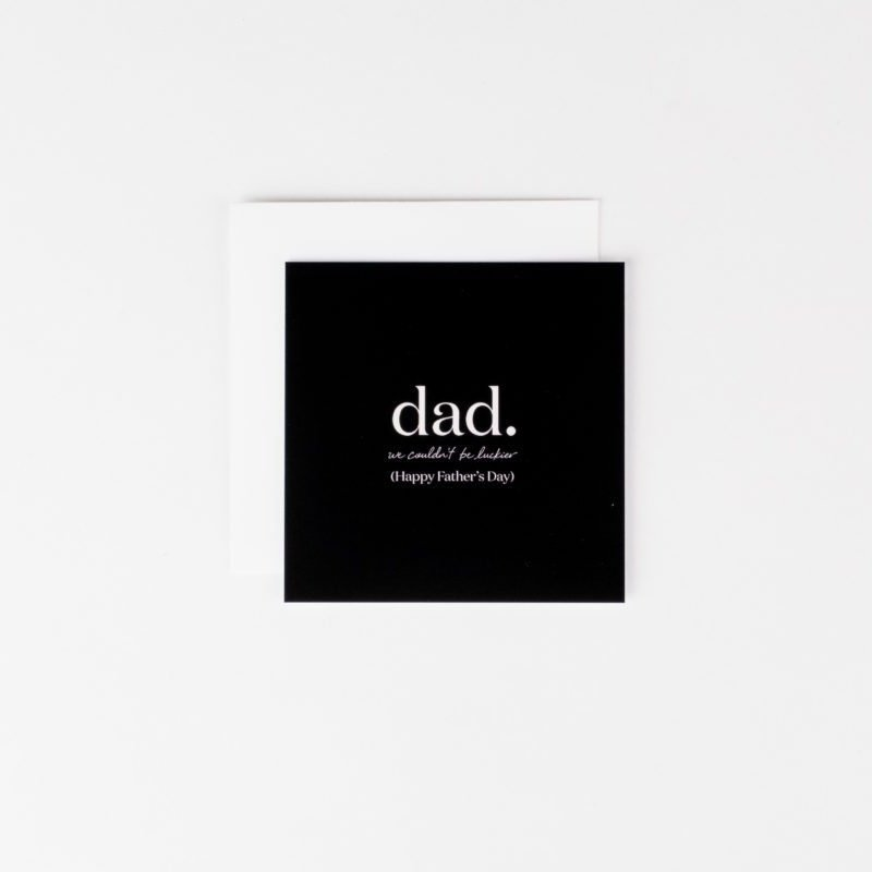 Wrinkle and Crease Paper Products Dad we couldn't be luckier - Mini Notecard