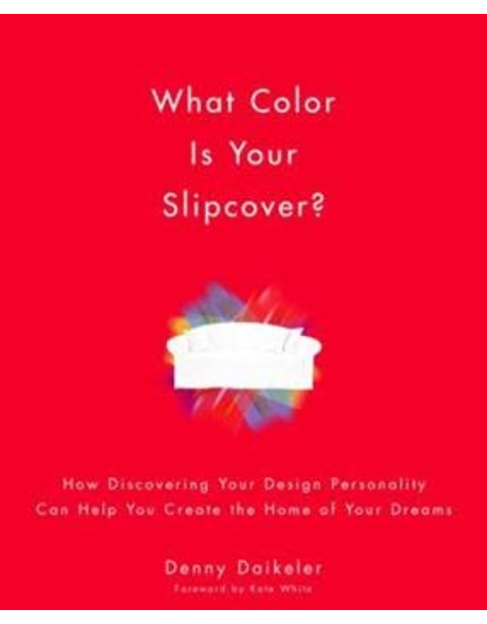 What Color is Your Slipcover?