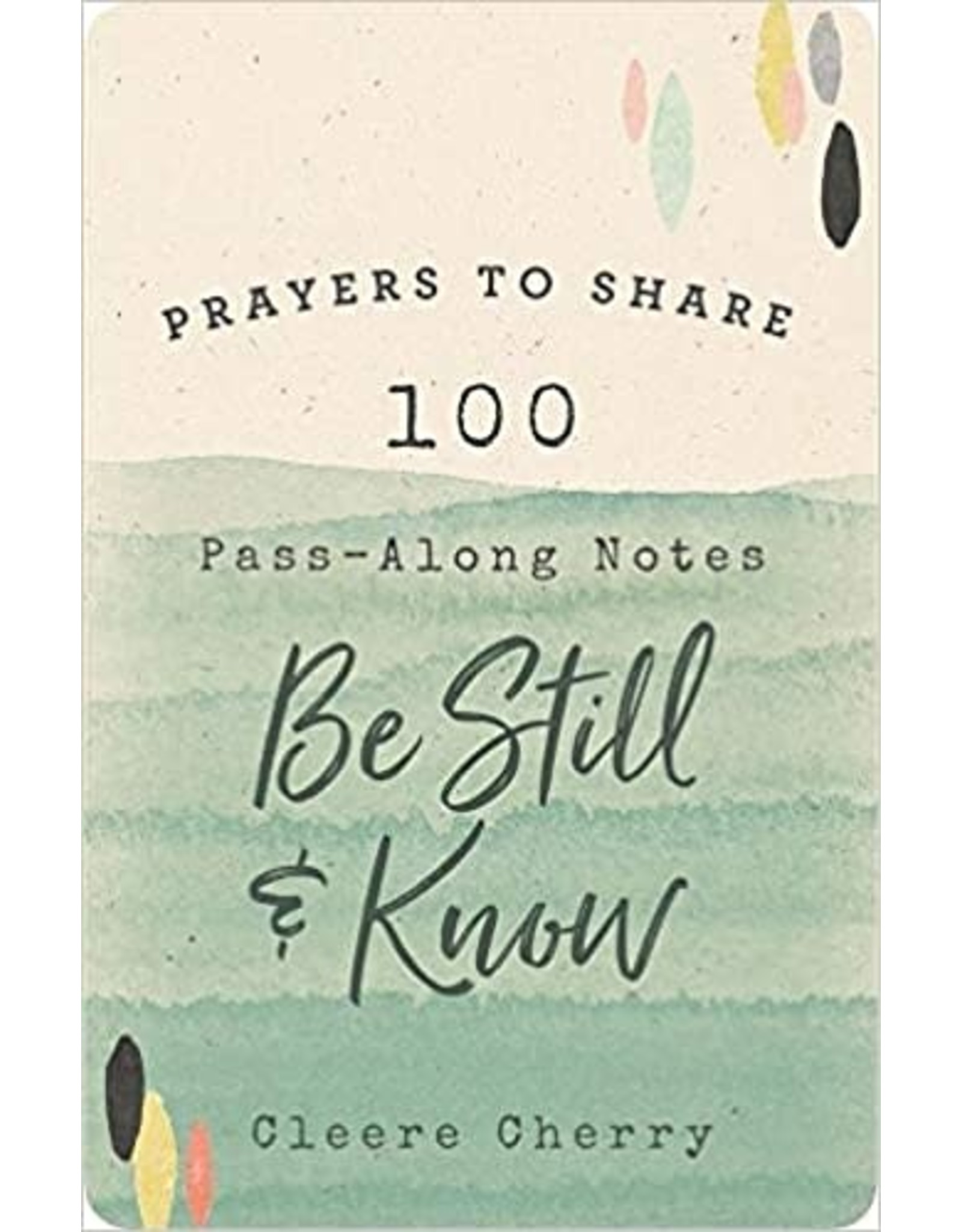 Prayers to Share, Be Still & Know