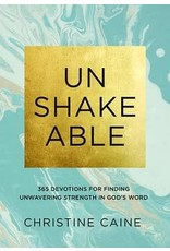 Unshakeable by Christine Caine