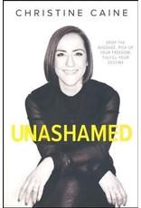 Unashamed by Christine Caine