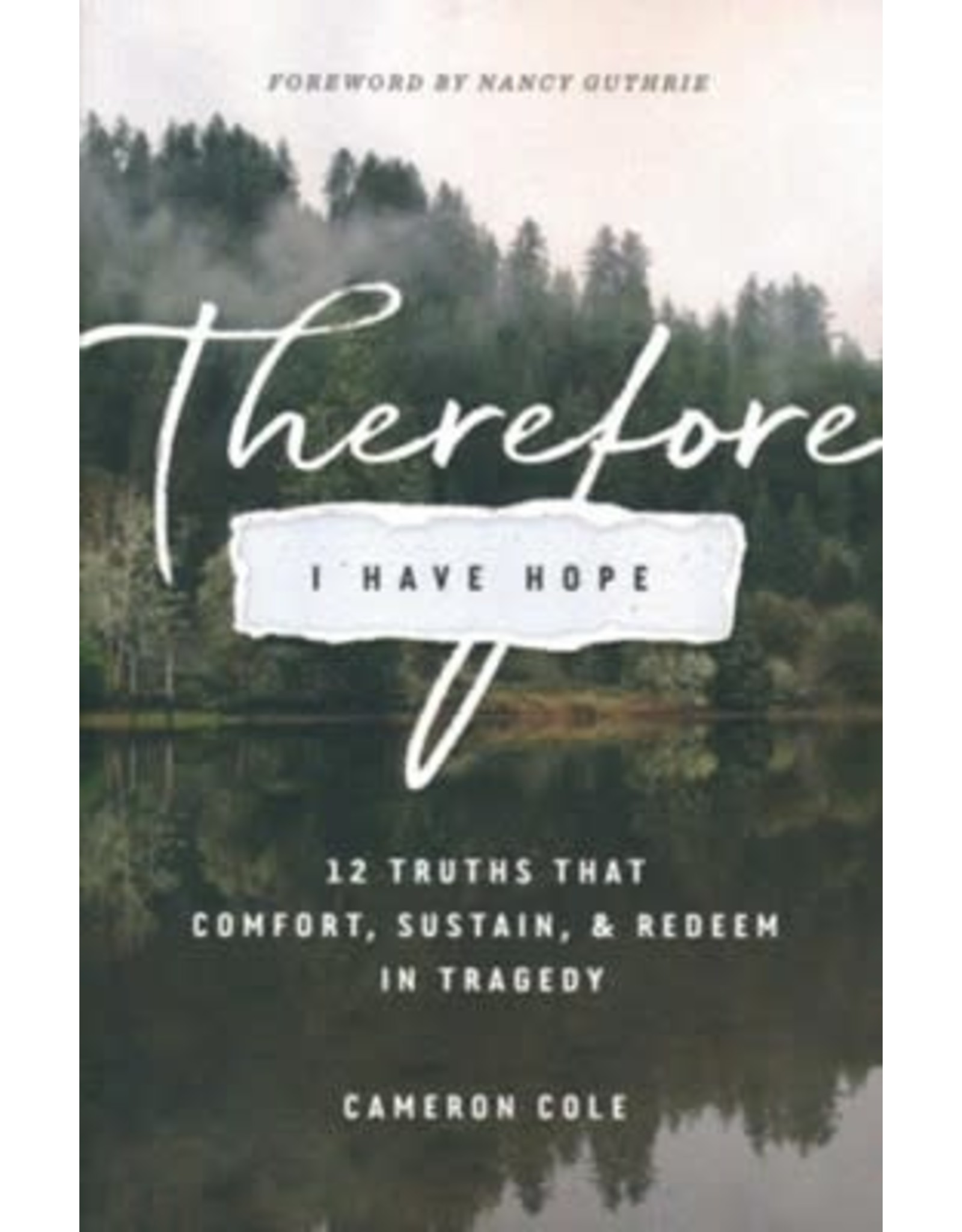 Therefore I Have Hope