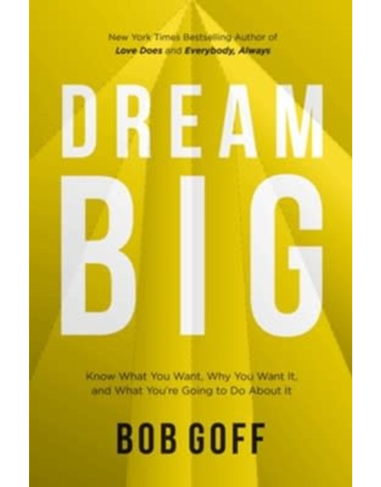 Dream Big by Bob Goff