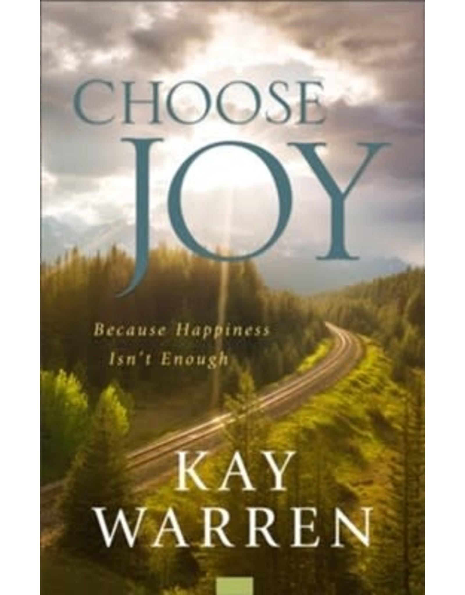Choose Joy by Kay Warren