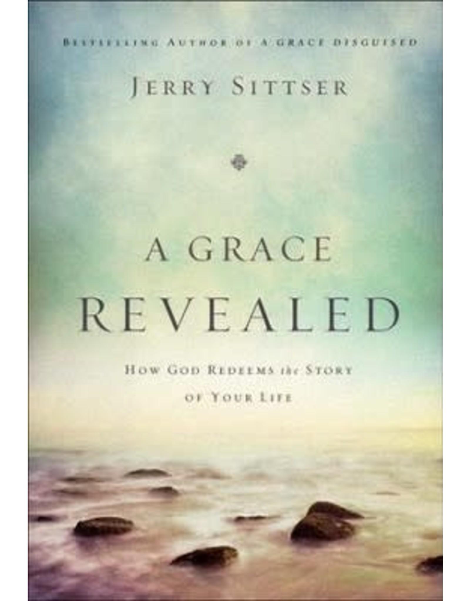 A Grace Revealed by Jerry Sittser
