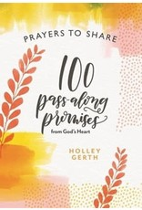 Prayers to Share: 100 Promises