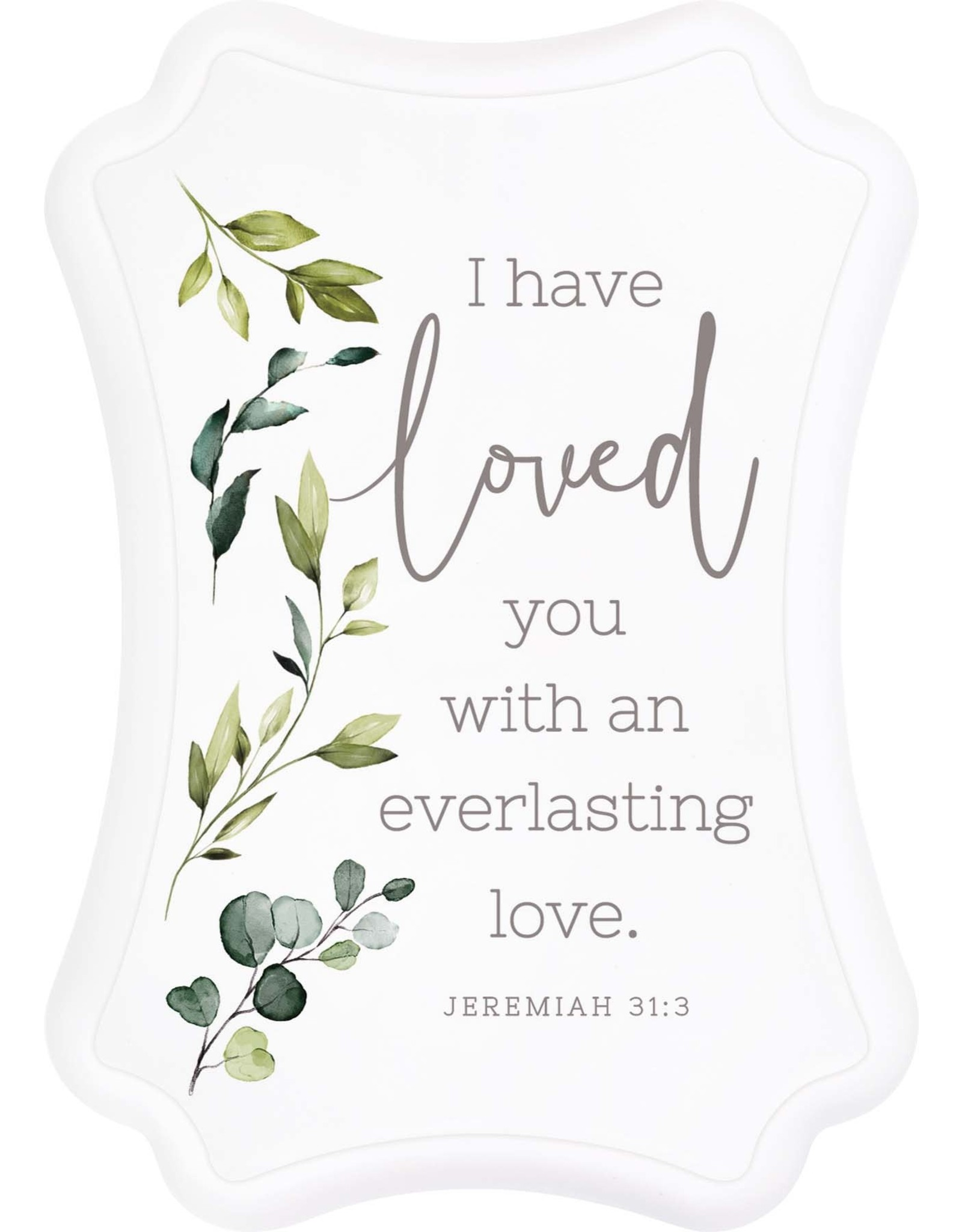 I Have Loved You Jeremiah 31:3
