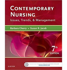 ELSEVIER CONTEMPORARY NURSING: ISSUES, TRENDS, & MANAGEMENT 7th Edition
