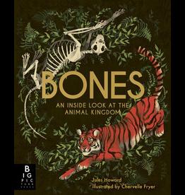 Penguin Random House Canada Bones: An Inside Look At The Animal Kingdom