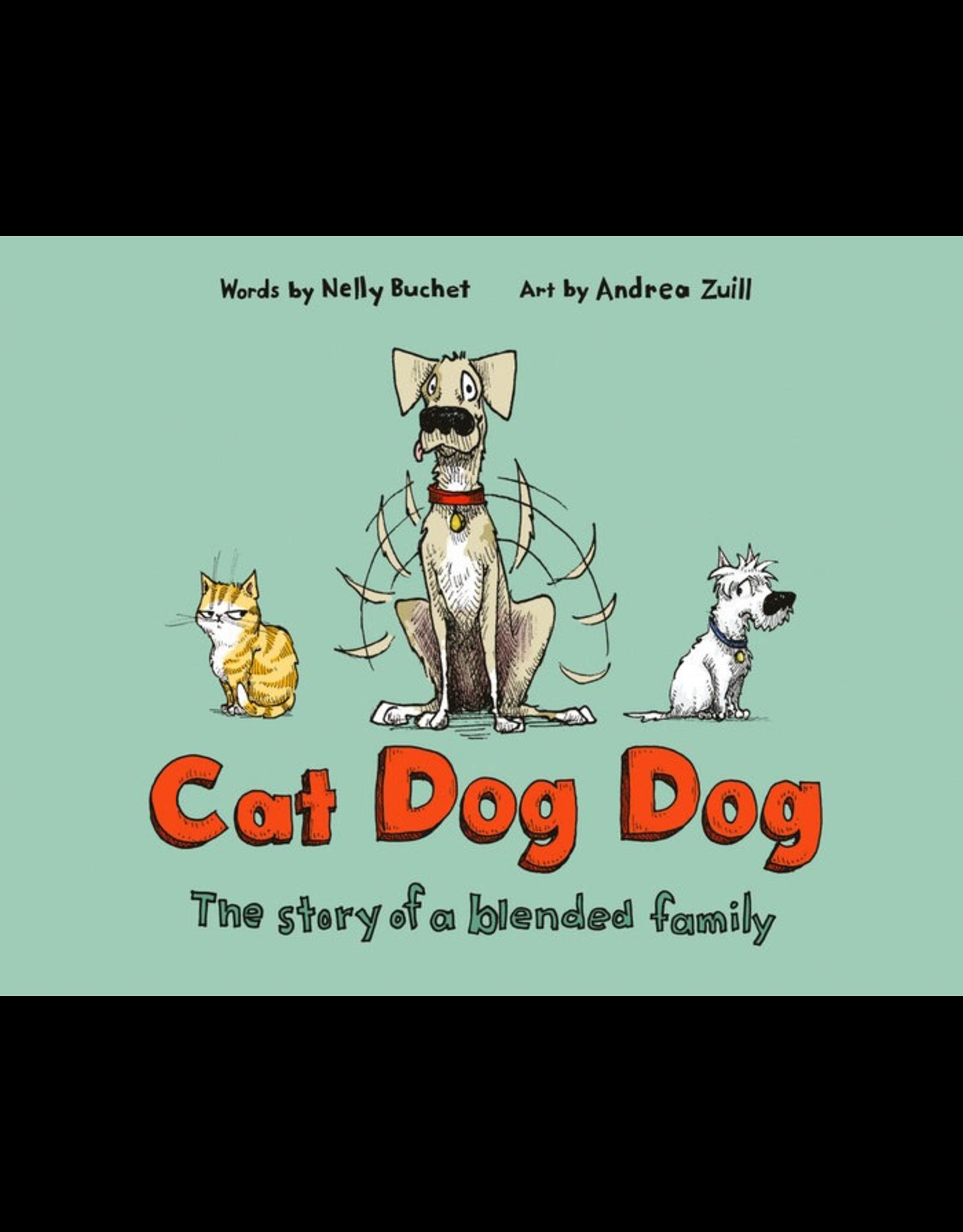 Penguin Random House Canada Cat Dog Dog The Story Of A Blended Family