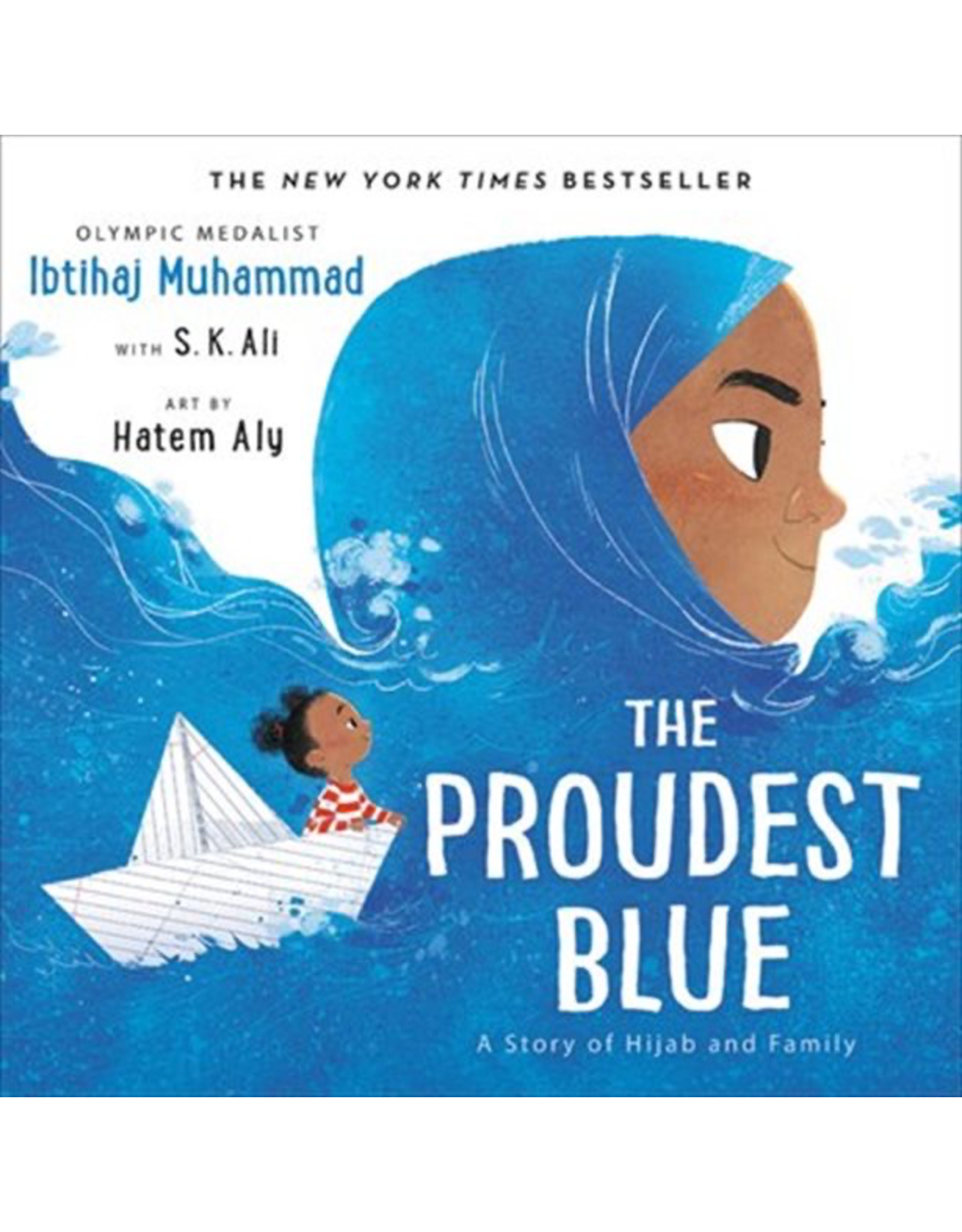 Hachette Proudest Blue : A Story Of Hijab