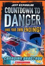 Scholastic Countdown To Danger: Cdn Sabot