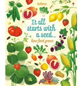 Usborne It All Starts With A Seed How Food Grows