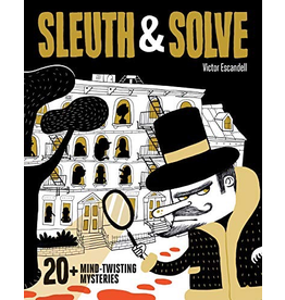 Chronicle Books Sleuth & Solve: 20+ Mind-Twisting Mysteries: 1