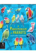 Penguin Random House A Pandemonium Of Parrots And Other Animals