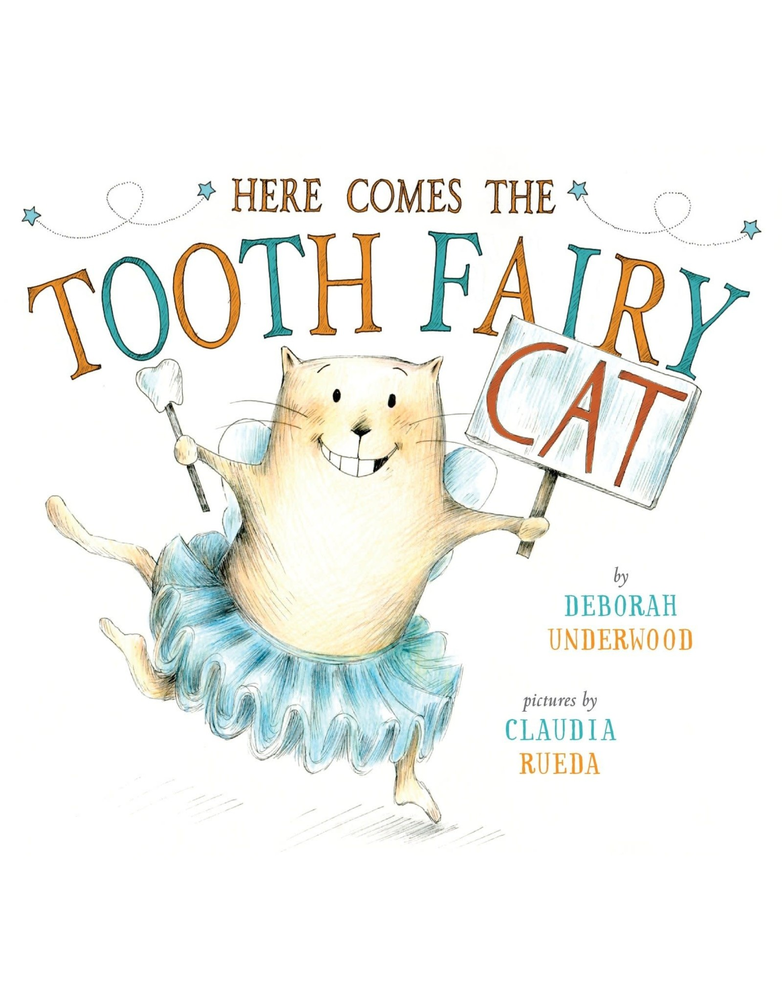 Penguin Random House Here Comes the Tooth Fairy Cat