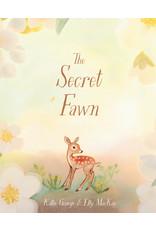 Penguin Random House Canada The Secret Fawn ByKallie George; Illustrated By Elly Macka
