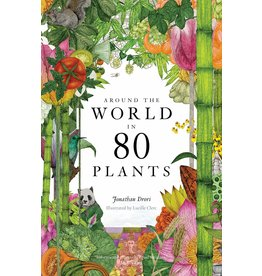 Raincoast Books Around the World in 80 Plants