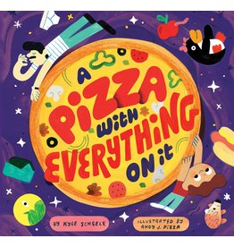 Raincoast Books A Pizza with Everything on It