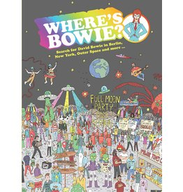 Raincoast Books Where's Bowie?: Search For David Bowie In Berlin, New York, OuterSpace and More…