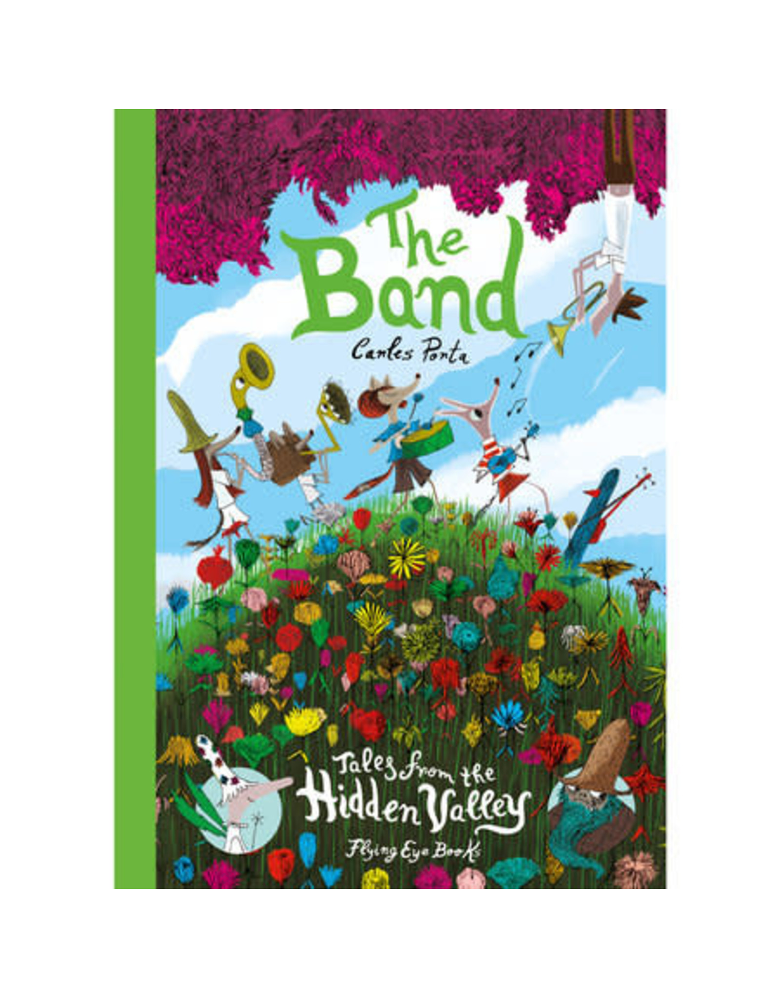 Penguin Random House Canada The Band: Tales from the Hidden Valley Tales from the Hidden Valley Book Three