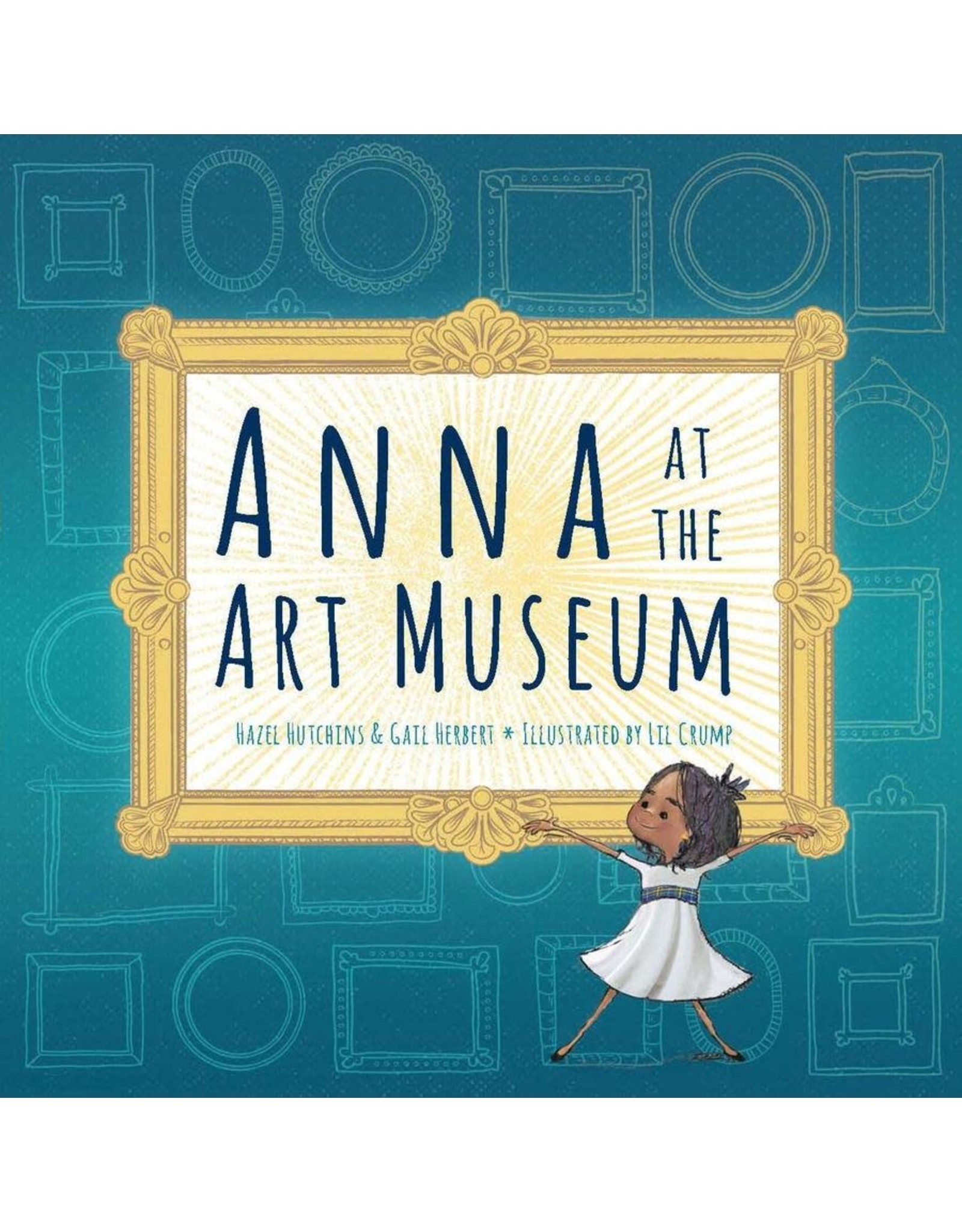Annick Press Anna at the Art Museum Paper Back