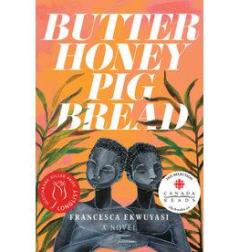Arsenal Pulp Press Butter Honey Pig Bread