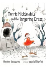 Groundwood Morris Micklewhite and the Tangerine Dress