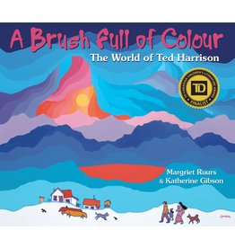 Pajama Press A Brush Full Of Colour: The World Of Ted Harrison