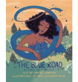 Groundwood The Blue Road a Fable of Migration