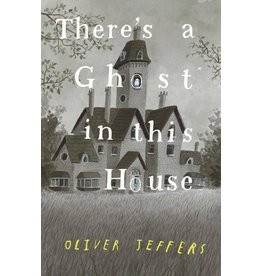 Harper Collins Canada Ltd There's a Ghost in the House