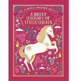 Feiwel & Friends The Magical Unicorn Society: A Brief History of Unicorns