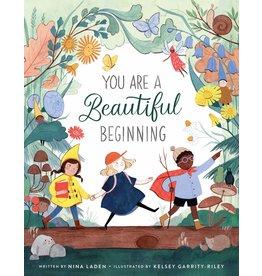 Roaring Brook Press You Are a Beautiful Beginning